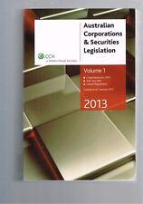 Australian Corporations and Securities Legislation 2013 - Volume 1