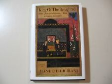 King of the Benighted by Manuchehr Irani (1990, Hardcover)