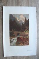 Kunst-Blatt nach Gemälde O v Kameke 1895-1910 Aus deutschen Bergen Druck 41x29cm