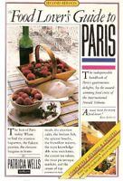 The Food Lover's Guide to Paris-Patricia Wells, Susan Herrmann Loomis