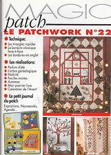 MAGIC PATCH /   LE PATCHWORK N° 22