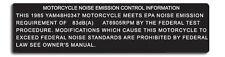 YAMAHA 1985 RZ350 MOTORCYCLE NOISE EMMISSION CONTROL WARNING DECALS
