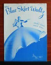The Blue Skirt Waltz - 1944 sheet music - Piano Vocal