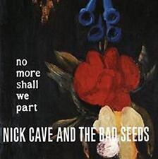 Nick Cave And The Bad Seeds - No More Shall We Part (NEW 2 VINYL LP)