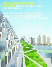 Social Infrastructure: New York (Paperback or Softback)