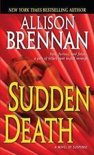 FBI Trilogy: Sudden Death 1: Allison Brennan Paperback Buy2BooksGet1Free
