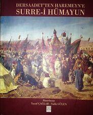 Surre-i Hümayun HAJJ  KAABA MECCA ARABIA Illustrated Book Islam