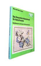 Das Kreuzstich-Musterbuch für Naturfreunde. Heilpflanzen und bunte Küchenkräuter