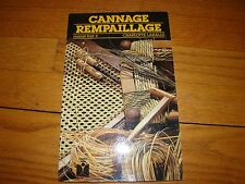 CANNAGE REMPAILLAGE CHARLOTTE LAHALLE IN FRENCH 1986