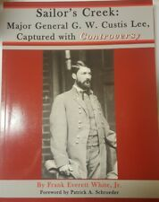 Sailor's Creek: Major General G. W. Custis Lee, Captured with Controversy