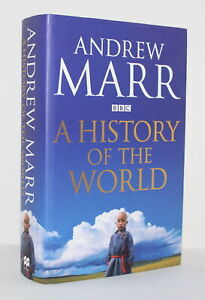 A History of the World/Andrew Marr/Signed First Edition