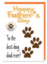 chiste divertido Día del Padre Tarjeta & INSIGNIA DE EL PERRO - To The Best Papá