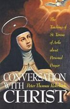 Conversation with Christ: The Teaching of St. Teresa of Avila about Personal Pra