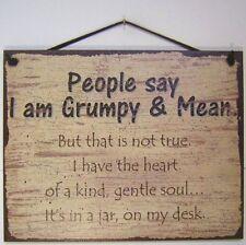 8x10 Sign People Say I am Grumpy Mean Office Joke Desk Heart Soul in Jar Humor