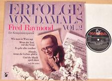 FRED RAYMOND - Erfolge von damals 2 (HANSA 1983 / Komponistenportrait / LP MINT)