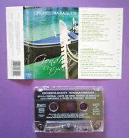 MC Musicassetta Orchestra Bagutti GONDOLA VENEZIANA liscio ITALY no cd lp dvd