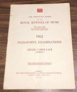 Royal Schools of Music 1962 PIANOFORTE EXAMINATIONS. Grade I Lists A & B Primary