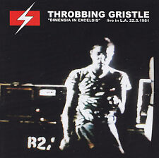 THROBBING GRISTLE - CD - DIMENSIA IN EXCELSIS - live in L.A.