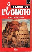 I LIBRI DE L'IGNOTO N.28 - POTERE DELLA PAROLA - HOBBY & WORK - 1993