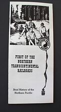 """Northern Pacific brochure """"First of the Northern Transcontinental Railrroads"""""""