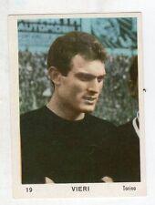 [KHY] FIGURINA OMNIA SPORT ANNO 1964/65 CALCIO NUMERO 19 VIERI TORINO