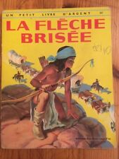 la flèche brisée - editions des deux coqs d'or - 1972 - un petit livre d'argent