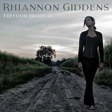 RHIANNON GIDDENS FREEDOM HIGHWAY CD - NEW RELEASE FEBRUARY 2017