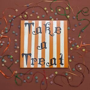 Take A Treat Sign wooden Halloween trick or treat vintage style Decoration HW