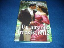 """Nicole Jordan """" UN AMANTE IRRESISTIBILE """"  Ed. Club"""