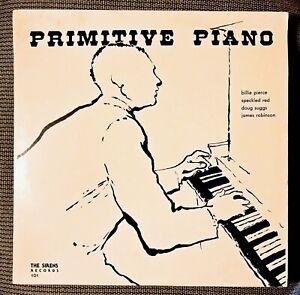 Speckled Red / Billie Pierce / James Robinson / Doug Suggs - Primitive Piano