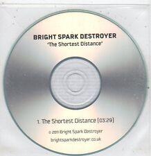 (ET989) Bright Spark Destroyer, The Shortest Distance - 2011 DJ CD