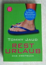 Tommy Jaud - Resturlaub