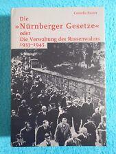 Die Nürnberger Gesetze Die Verwaltung des Rassenwahns 1933-1945 Cornelia Essner