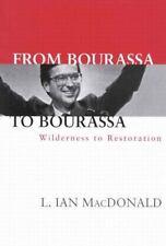 From Bourassa to Bourassa: Wilderness to Restoration