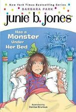 Junie B. Jones Has a Monster under Her Bed by Barbara Park