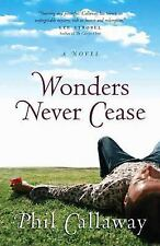 Wonders Never Cease (The Chronicles of Grace, Book 2) by Callaway, Phil, Good Bo