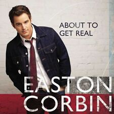 CORBIN,EASTON - ABOUT TO GET REAL (CD) Sealed