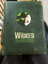 WICKED: The Grimmerie - A Behind-the-Scenes Look... - HC 1st ED 2005 - Like New