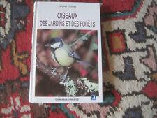 Michel CUISIN: Oiseaux des jardins et des forets. Delachaux et Niestlé