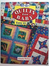 QUILTS FOR BABY That Patchwork Place, Ursula Reikes