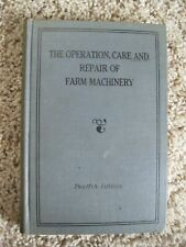 The Operation, Care and Repair of Farm Machinery (12th Edition) John Deere CLEAN