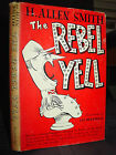 Rebel Yell: Carpetbagger's Attempt to Establish Truth About Screech Confederate