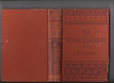The White Elephant; or, The Hunters of Ava & King of the Golden Foot 1883 Dalton