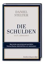 Die Schulden im 21. Jahrhundert von Daniel Stelter (2014, Gebundene Ausgabe)