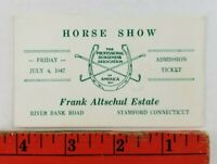 Vintage 1947 Horse Show River Bank Rd Stamford Connecticut Admission Card Ticket