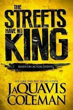 The Streets Have No King by JaQuavis Coleman Paperback Urban Fiction Book Novel