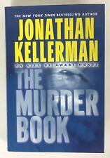 Alex Delaware: The Murder Book No. 16 by Jonathan Kellerman (2002, Hardcover)