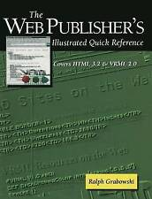 The Web Publisher's Illustrated Quick Reference: Covers HTML 3.2 and VRML 2.0 (D