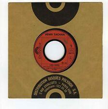 45 RPM SP HENRI TACHAN LES AMIS (1973)