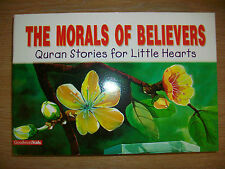 The Morals of Believers - Quaran Stories For Little Hearts/Kids - BOX041